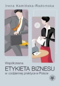 Współczesna etykieta biznesu wcodziennej praktyce wPolsce